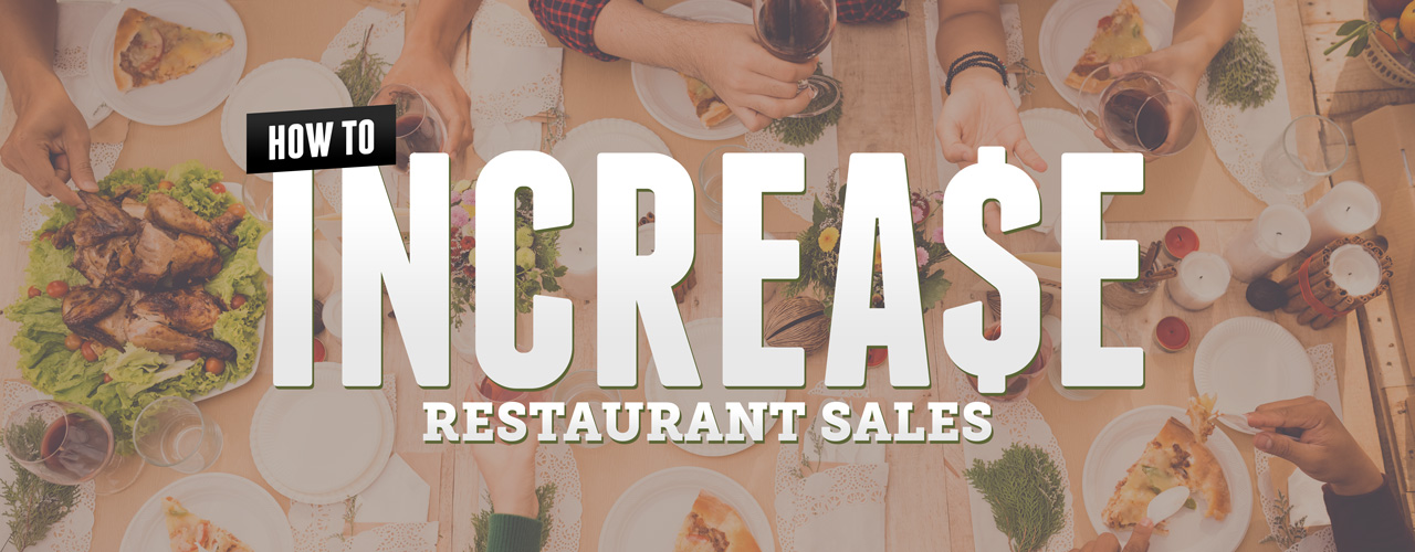 How to increase restaurant sales marketing ideas
