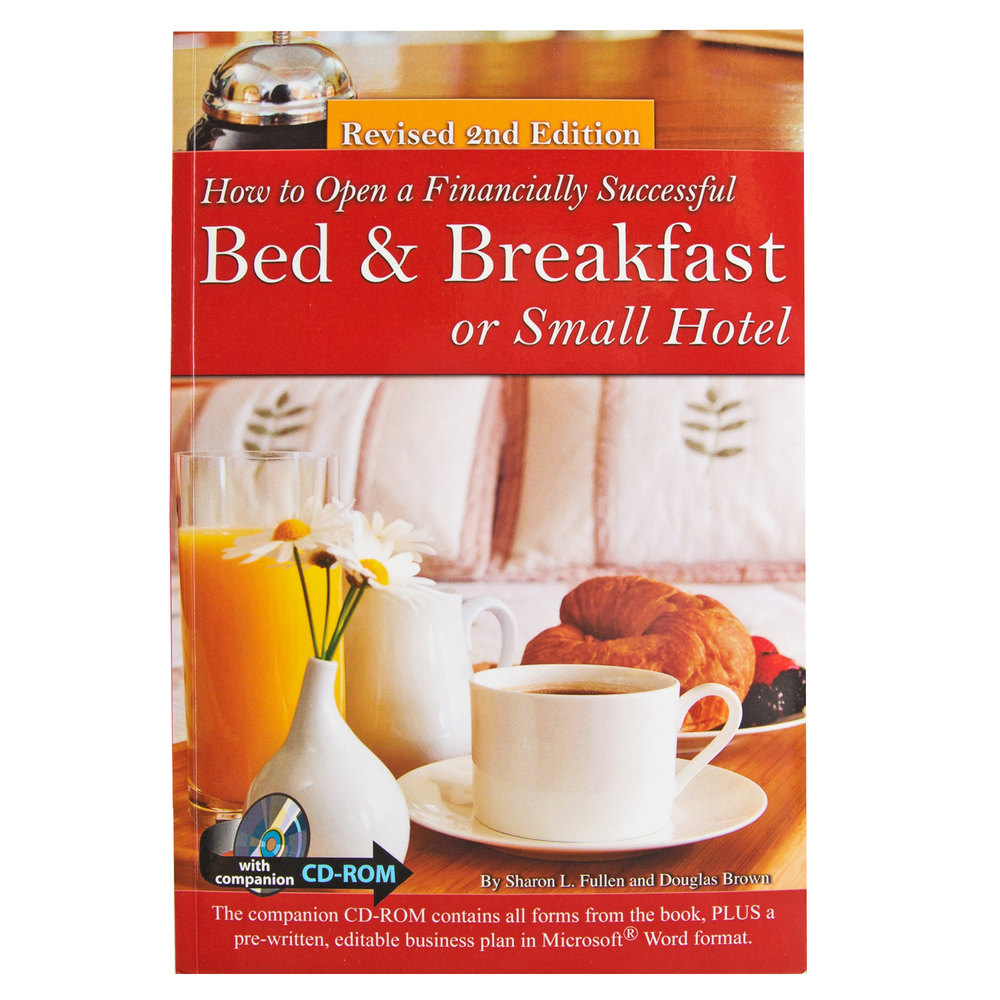 How to open a financially successful bed breakfast or small hotel accmission