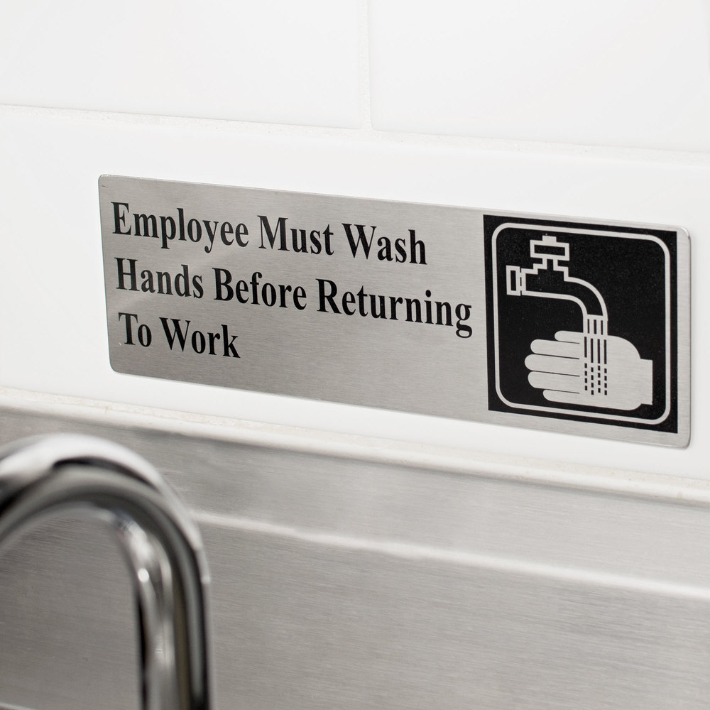 "Tablecraft B22 Employee Must Wash Hands Before Returning To Work Sign - Stainless Steel, 9"" x 3"""