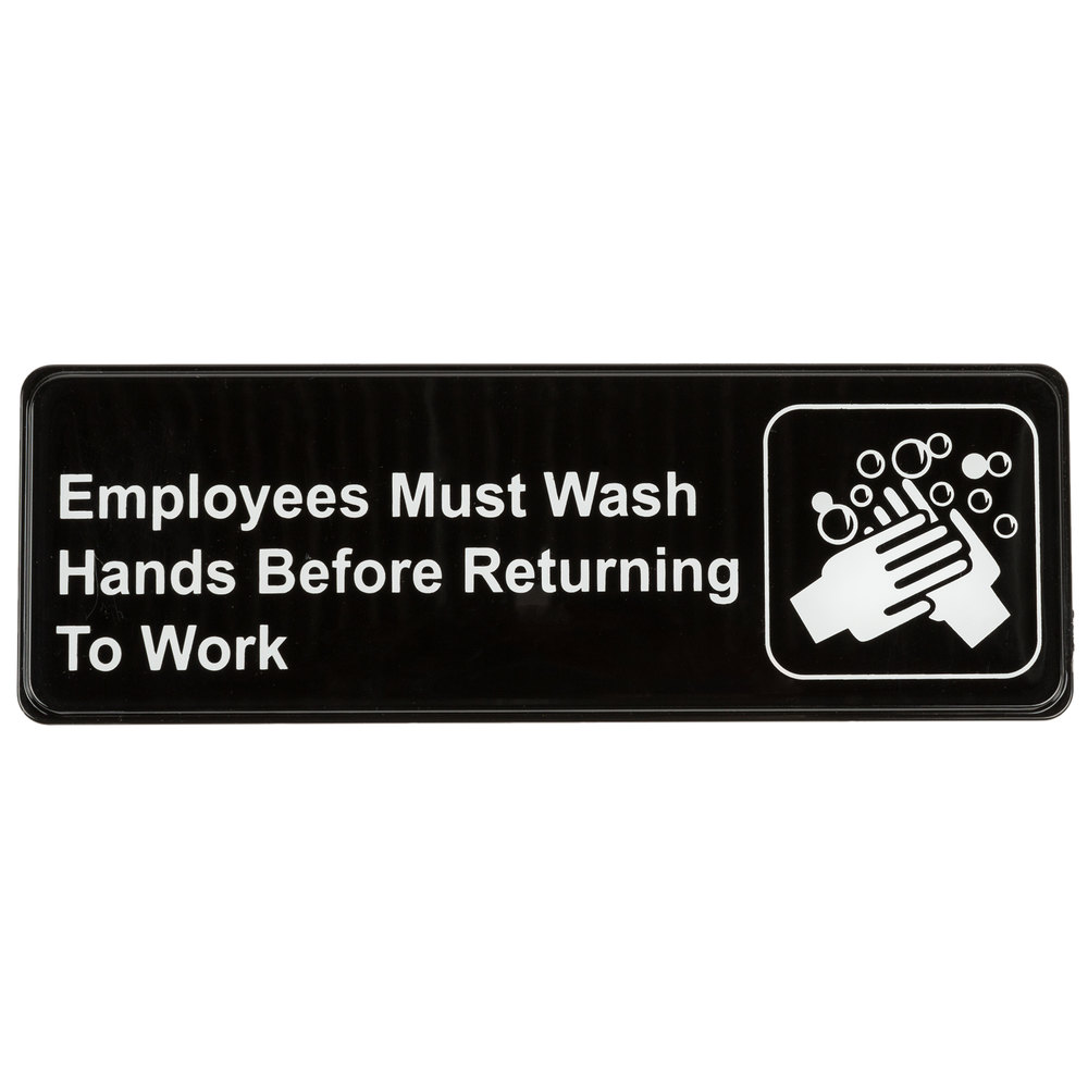 Employees Must Wash Hands Before Returning To Work Sign