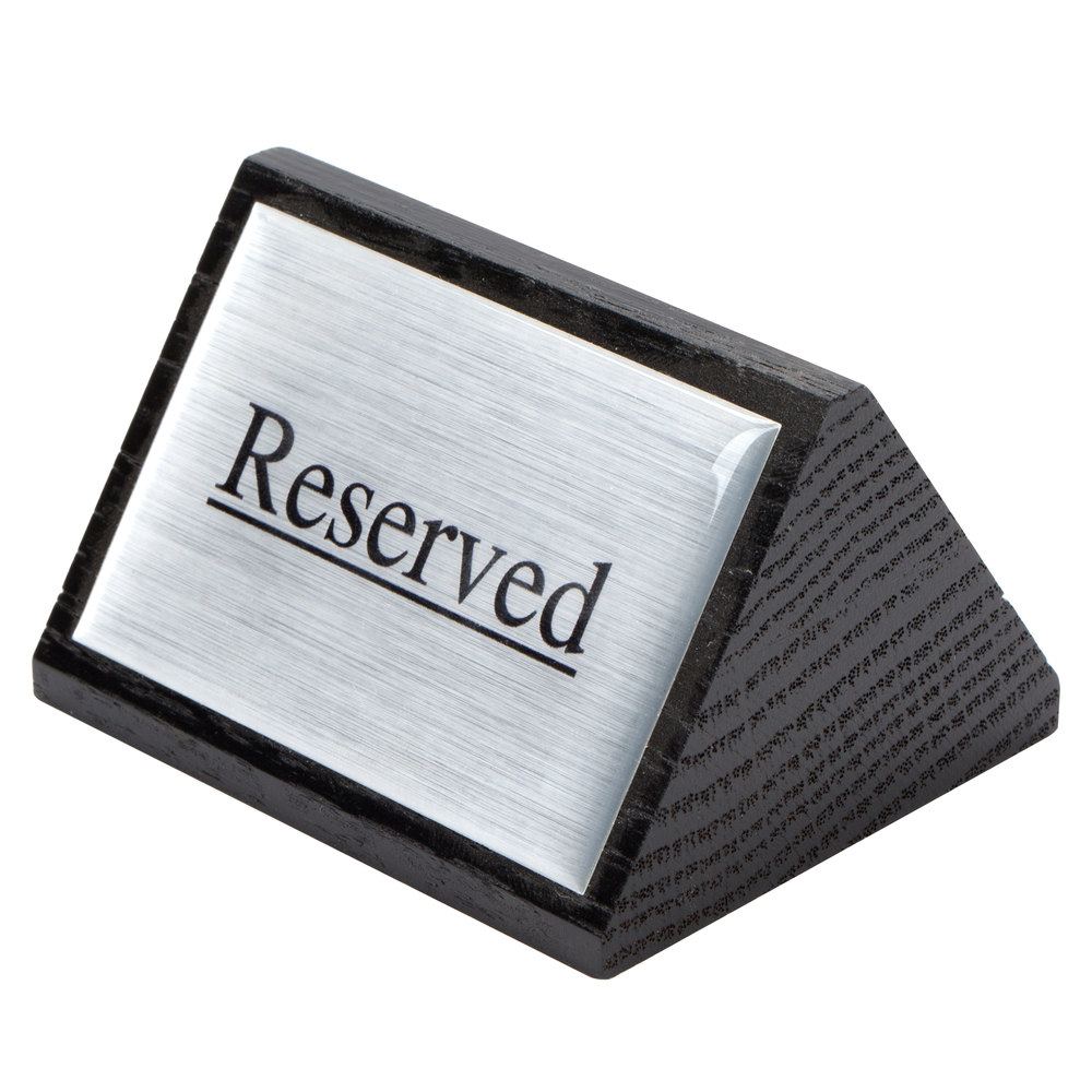 """Stainless Steel Reserved Table Sign: American Metalcraft SIGNR6 Black Wood """"Reserved"""" Sign"""