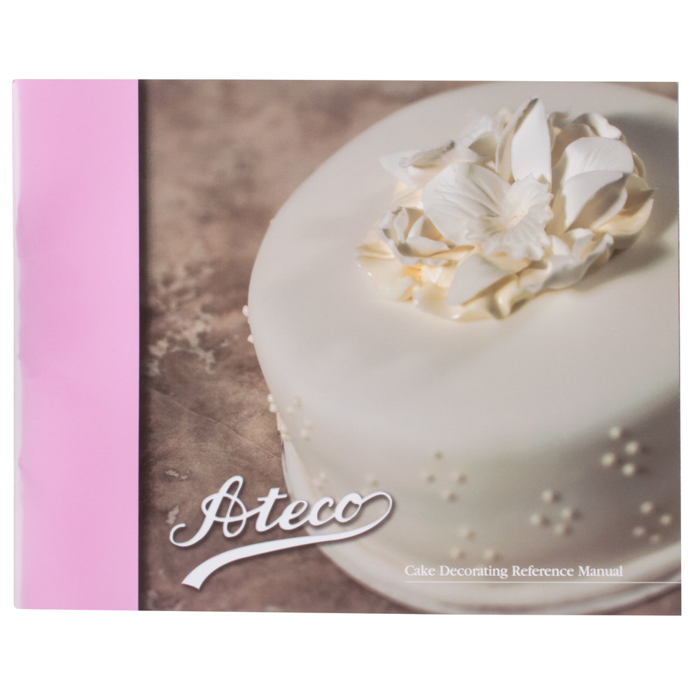 Ateco 486 Cake Decorating Reference Manual Book (August Thomsen)