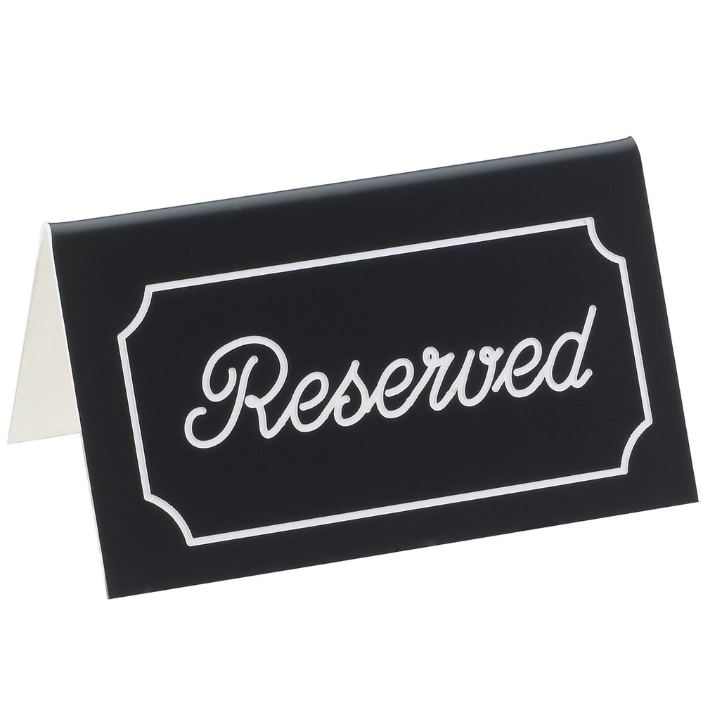 "Cal-Mil 273-2 5"" x 3"" Black/White Double-Sided ""Reserved"" Tent Sign"